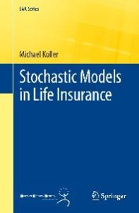 Stochastic Models in Life Insurance