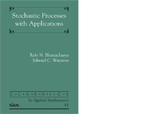 Stochastic Processes With Applications (Classics in Applied Mathematics 61)