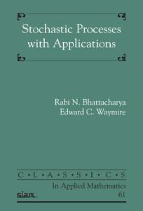 Stochastic Processes With Applications (Classics in Applied Mathematics)