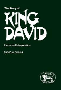 Story of King David: Genre and Interpretation (JSOT Supplement)