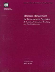 Strategic management for government agencies: an institutional approach for developing and transition economies, Parts 63-386