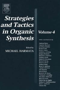 Strategies and Tactics in Organic Synthesis, Volume 4 (Strategies and Tactics in Organic Synthesis)