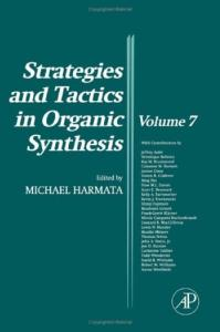 Strategies and Tactics in Organic Synthesis, Volume 7 (Strategies and Tactics in Organic Synthesis)