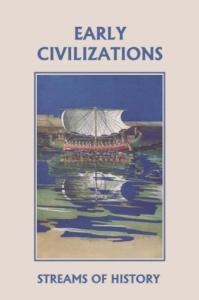 Streams of History: Early Civilizations