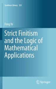 Strict Finitism and the Logic of Mathematical Applications (Synthese Library, 355)