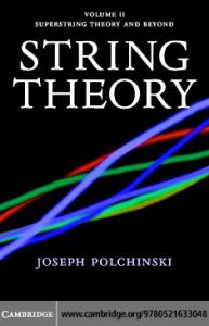 String theory vol.2: Superstring theory and beyond