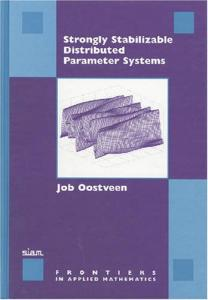 Strongly Stabilizable Distributed Parameter Systems (Frontiers in Applied Mathematics)