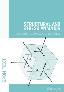 Structural and Stress Analysis - Theories, Tutorials and Examples