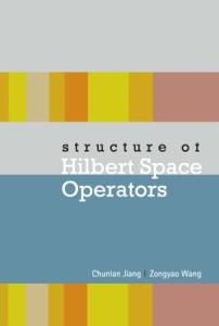 Structure of Hilbert space operators