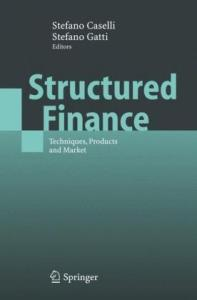 Structured Finance: Techniques, Products and Market (Springer Finance)