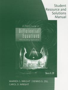 Student Resource with Solutions Manual for Zill's A First Course in Differential Equations, 9th edition