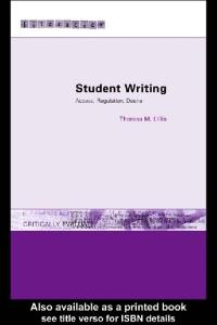 Student Writing: Access, Regulation, Desire