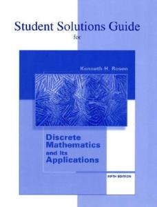 Student's Solutions Guide for use with Discrete Mathematics and Its Applications, Fifth Edition