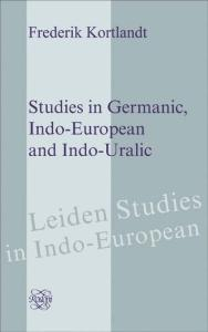 Studies in Germanic, Indo-European and Indo-Uralic