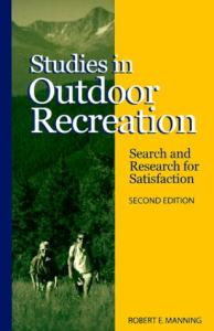 Studies in Outdoor Recreation: Search and Research for Satisfaction