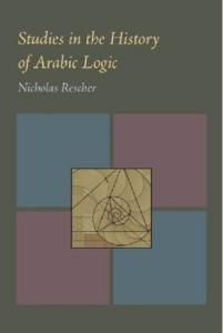 Studies in the History of Arabic Logic