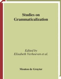 Studies on Grammaticalization (Trends in Linguistics. Studies and Monographs)