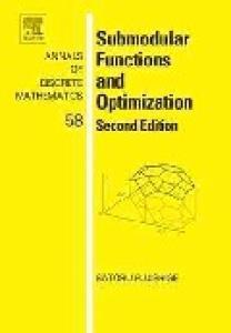 Submodular Functions and Optimization