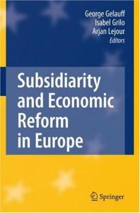 Subsidiarity and Economic Reform in Europe