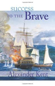 Success to the Brave (The Bolitho Novels) (Vol 15)
