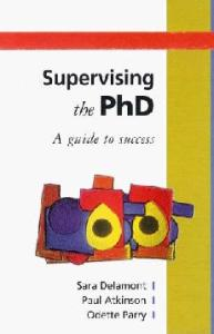 Supervising The PhD (Society for Research into Higher Education)