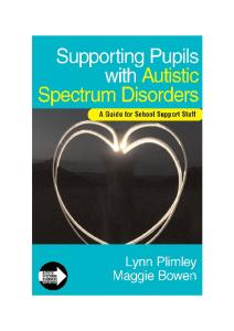 Supporting Pupils with Autistic Spectrum Disorders: A Guide for School Support Staff (Autistic Spectrum Disorder Support Kit)
