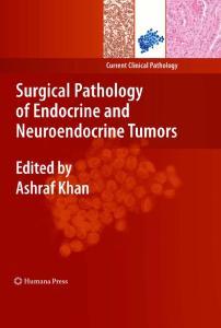 Surgical Pathology of Endocrine and Neuroendocrine Tumors (Current Clinical Pathology)