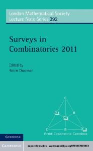 Surveys in Combinatorics 2011 (London Mathematical Society Lecture Note Series)
