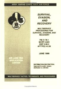 Survival, Evasion and Recovery: Multiservice Procedures For Survival, Evasion, And Recovery