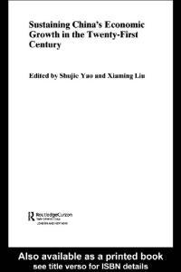 Sustaining China's Economic Growth in the 21st Century (Routledgecurzon Studies on the Chineseeconomy, 3)