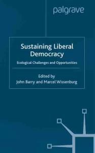 Sustaining Liberal Democracy: Ecological Challenges and Opportunities
