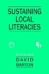 Sustaining Local Literacies (Multilingual Matters)