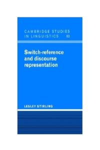 Switch-Reference and Discourse Representation (Cambridge Studies in Linguistics)