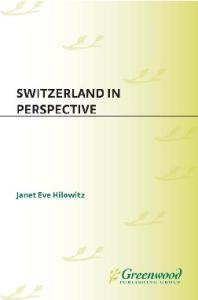 Switzerland in Perspective: (Contributions in Sociology)