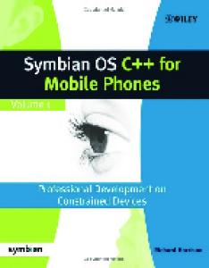 Symbian OS C++ for Mobile Phones, Volume 1
