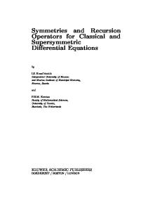 Symmetries and Recursion Operators for Classical and Supersymmetric Differential Equations