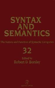 SYNTAX AND SEMANTICS VOLUME 32