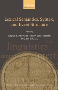 Syntax, Lexical Semantics, and Event Structure (Oxford Studies in Theoretical Linguistics)