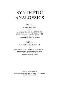 Synthetic Analgesics Part IIa: Morphinans and Part IIb: 6,7 Benzomorphans