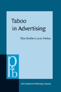 Taboo in Advertising (Pragmatics & Beyond)