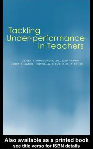 Tackling Under Performance in Teachers