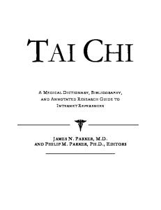 Tai Chi: A Medical Dictionary, Bibliography, And Annotated Research Guide To Internet References