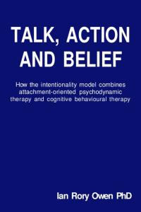 Talk, Action and Belief