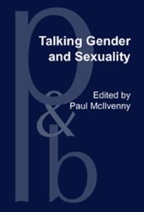 Talking Gender and Sexuality (Pragmatics and Beyond New Series)