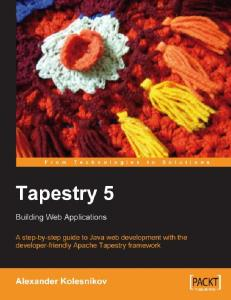 Tapestry 5: Building Web Applications: A step-by-step guide to Java Web development with the developer-friendly Apache Tapestry framework
