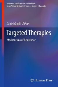 Targeted Therapies: Mechanisms of Resistance (Molecular and Translational Medicine)