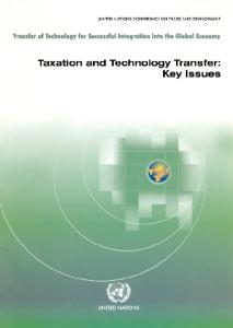 Taxation and Technology Transfer: Key Issues - Transfer of Technology for Successful Integration into the Global Economy