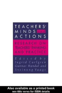 Teachers' Minds And Actions: Research On Teachers' Thinking And Practice