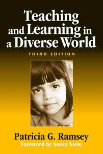 Teaching And Learing In A Diverse World; 3rd Edition (Early Childhood Education)