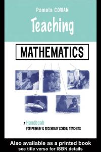 Teaching Mathematics: A Handbook for Primary and Secondary School Teachers